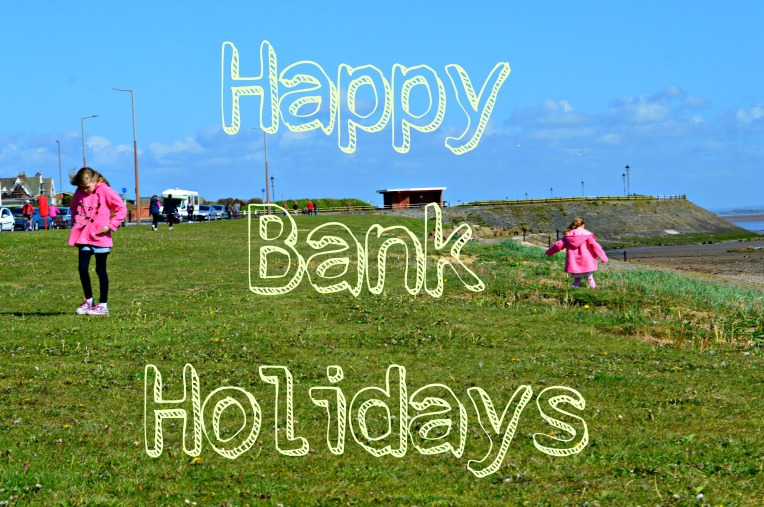 happy bank holidays, bank holiday weekend, beach times, little loves, dontcallmestepmummy, parent blogger, mummy blog