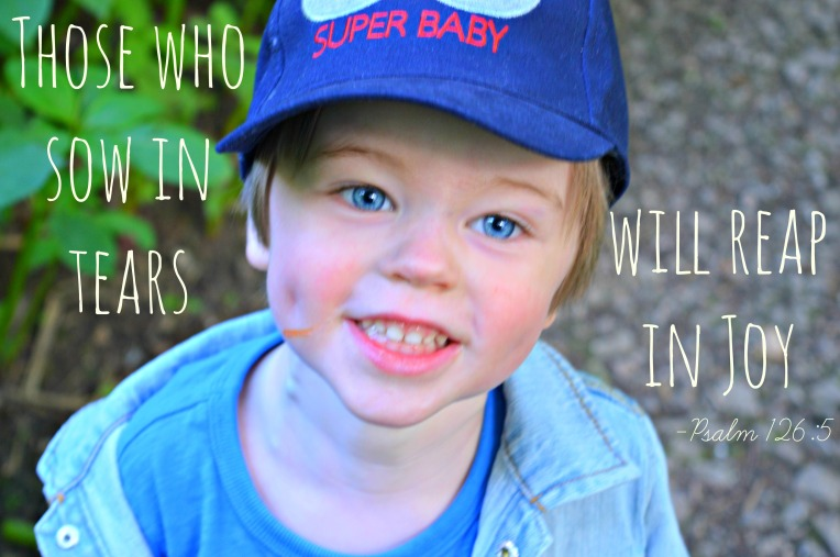 sow in tears, reap in joy, psalm 126 v 5, Don't Call Me Step Mummy, mummy blog, blended family, little loves, happy toddler