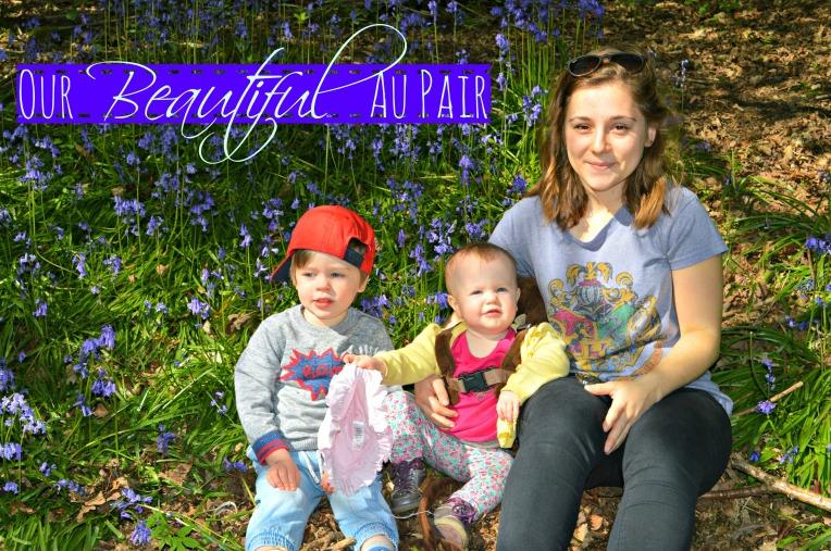 our beautiful au pair, au pair life, au pair world, dont call me step mummy, mummy blogger, parent blog